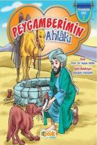 Peygamberimin Ahlâkı – Peygamberimin Seri Siyer Yayınları