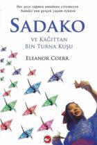 Sadako ve Kağıttan Bin Turna Kuşu Beyaz Balina Yayınları