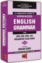 A Linguistic Guıde To Advanced English Grammar For KPDS, ÜDS, TOEFL, YDS