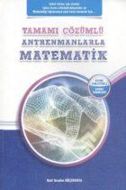 Antrenman Yayınları Antrenmanlarla Matematik Tamamı Çözümlü Konu Anlatımlı Soru Bankası