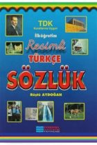 Evrensel İletişim Yayınları İlköğretim Resimli Türkçe Sözlük