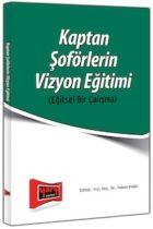 Kaptan Soförlerin Vizyon Eğitimi – Eğitsel Bir Çalışma Yargı Yayınları