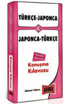 Türkçe – Japonca ve Japonca – Türkçe Konuşma Kılavuzu Sözlük İlaveli
