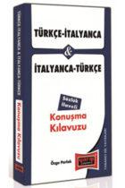 Türkçe – İtalyanca ve İtalyanca – Türkçe Konuşma Kılavuzu Sözlük İlaveli