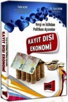 Vergi ve İstihdam Politikası Açısından Kayıt Dışı Ekonomi