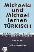 Pelikan Yayınları Michaela und Michael lernen TÜRKISCH