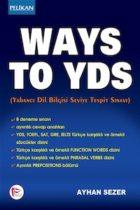 Pelikan Yayınları Ways To YDS – Yabancı Dil Bilgisi Seviye Tespit Sınavı