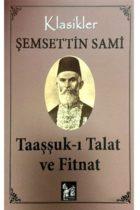 Taaşşuk-ı Talat ve Fitnat Altınpost Yayıncılık