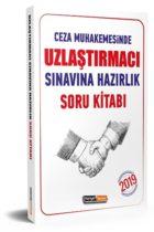 Kariyer Meslek Yayınları 2019 Uzlaştırmacı Sınavına Hazırlık Açıklamalı Soru Kitabı