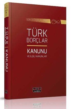 Savaş Yayınları Türk Borçlar Kanunu ve İlgili Kanunlar