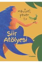 Mavisel Yener İle Şiir Atölyesi - Tudem Yayınları