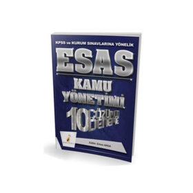 Pelikan Yayıncılık 2018 KPSS ve Kurum Sınavlarına Yönelik ESAS Kamu Yönetimi 10 Çözümlü Deneme